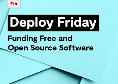 E18 Funding Free and Open Source Software